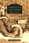 Christmas on State Street:: 1940's and Beyond