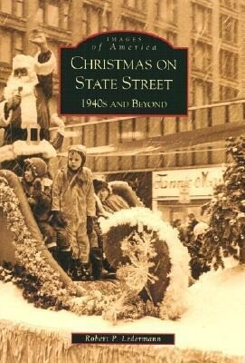 Christmas on State Street:: 1940's and Beyond als Taschenbuch