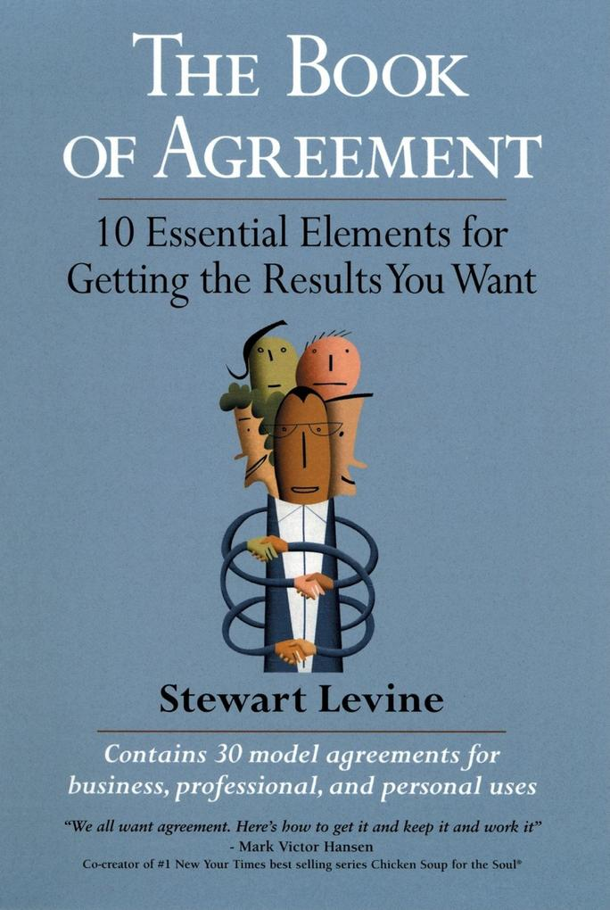The Book of Agreement: 10 Essential Elements for Getting the Results You Want als Taschenbuch