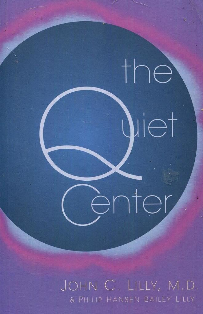 The Quiet Center als Taschenbuch