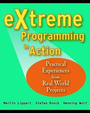 Extreme Programming in Action: Practical Experiences from Real World Projects als Buch