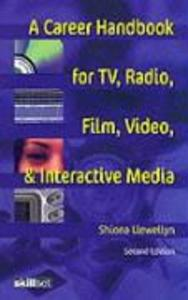 A Career Handbook for TV, Radio, Film, Video and Interactive Media als Taschenbuch