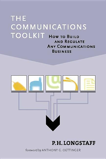 The Communications Toolkit: How to Build and Regulate Any Communications Business als Buch