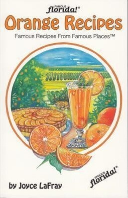 Orange Recipes: Famous Recipes from Famous Places als Taschenbuch