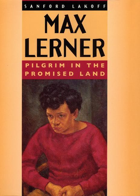 Max Lerner: Pilgrim in the Promised Land als Buch