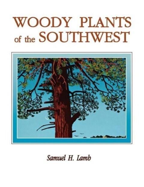 Woody Plants of the Southwest als Taschenbuch