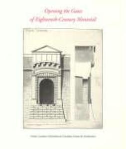 Opening the Gates of Eighteenth-Century Montréal als Taschenbuch