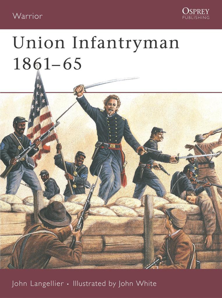 Union Infantryman 1861-1865 als Taschenbuch