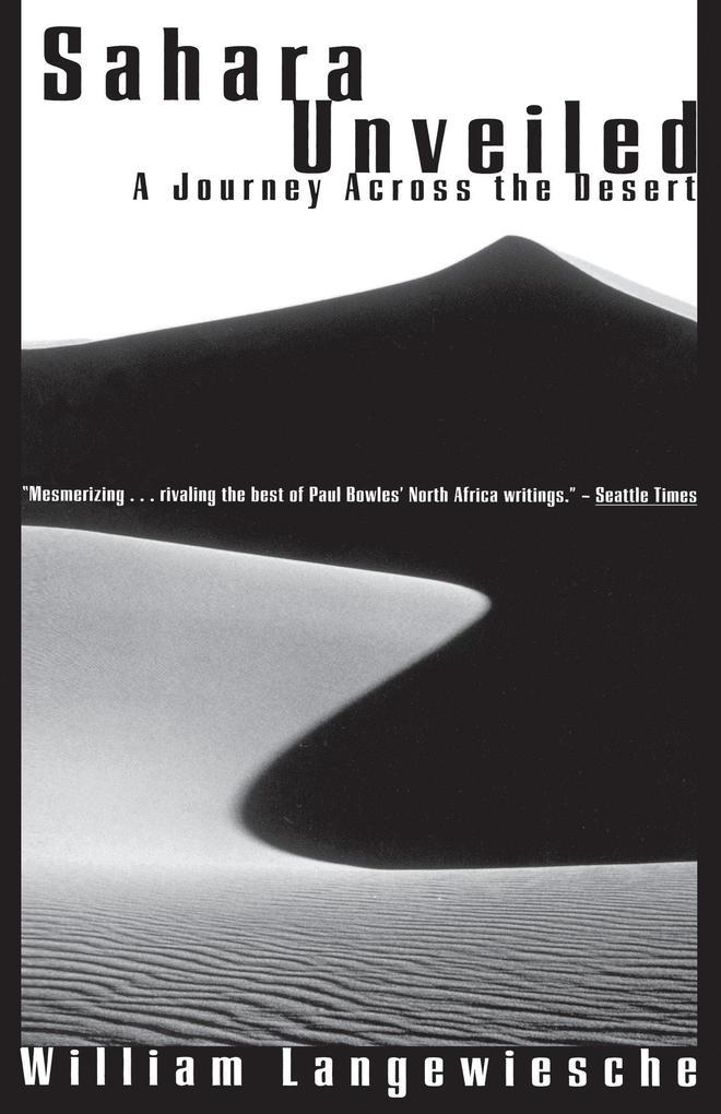 Sahara Unveiled: A Journey Across the Desert als Taschenbuch