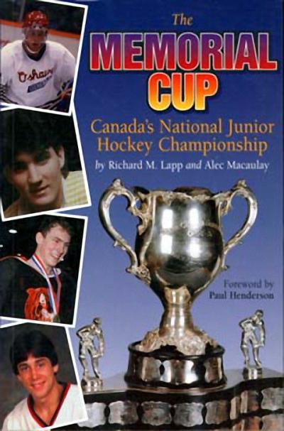 The Memorial Cup: Canada's National Junior Hockey Championship als Taschenbuch