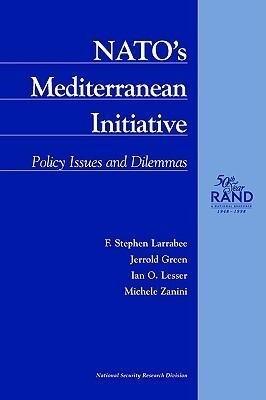 NATO's Mediterranean Initiative: Policy Issues and Dilemmas als Taschenbuch