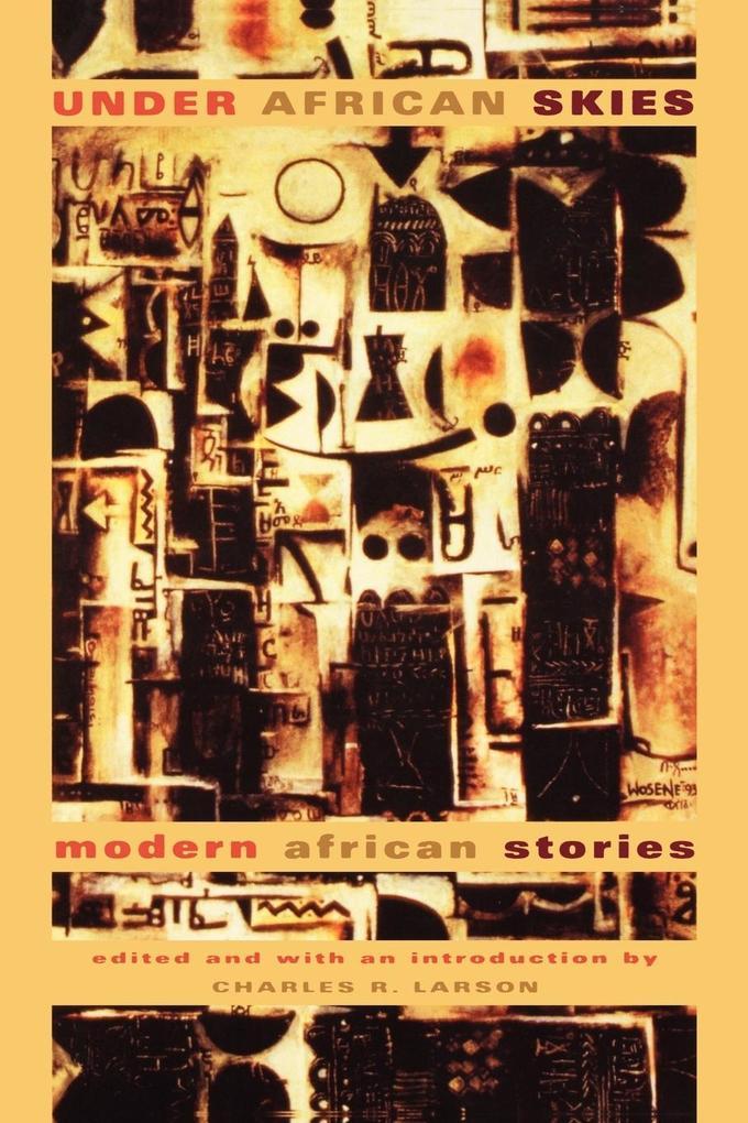 Under African Skies: Modern African Stories als Taschenbuch