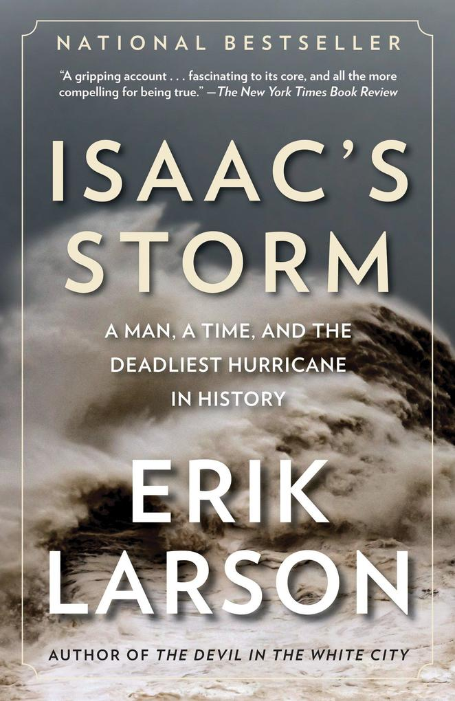 Isaac's Storm: A Man, a Time, and the Deadliest Hurricane in History als Taschenbuch