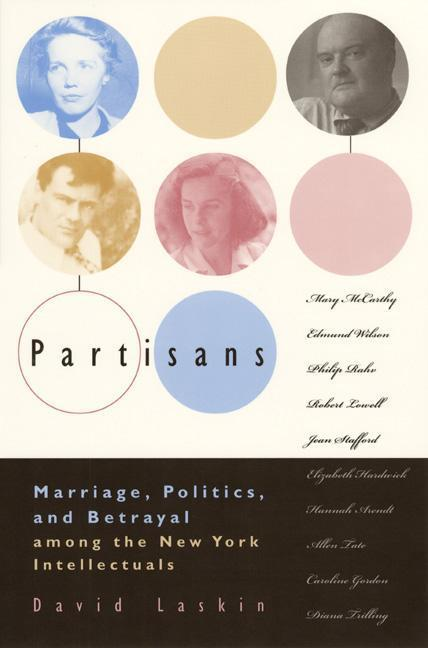 Partisans: Marriage, Politics, and Betrayal Among the New York Intellectuals als Taschenbuch