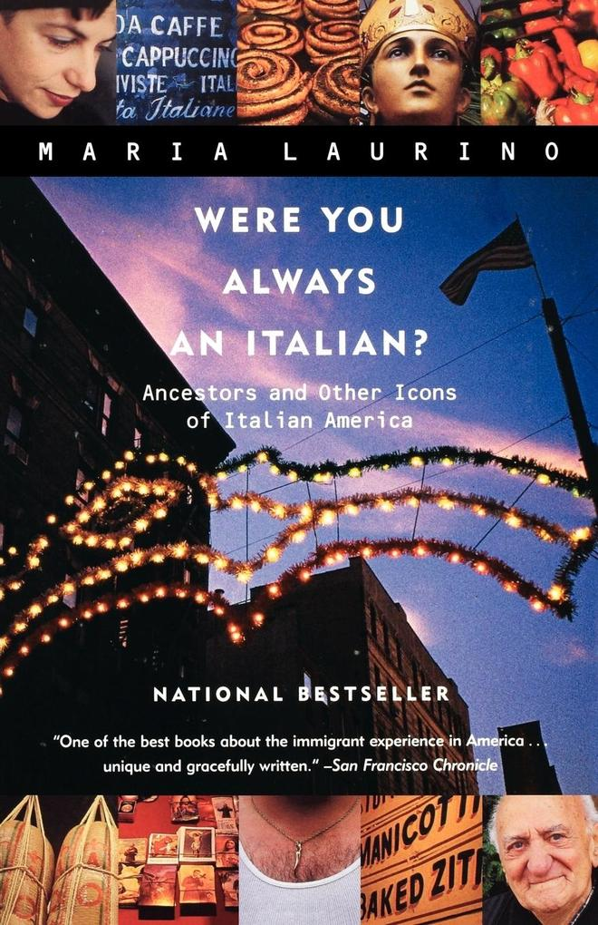 Were You Always an Italian?: Ancestors and Other Icons of Italian America als Taschenbuch
