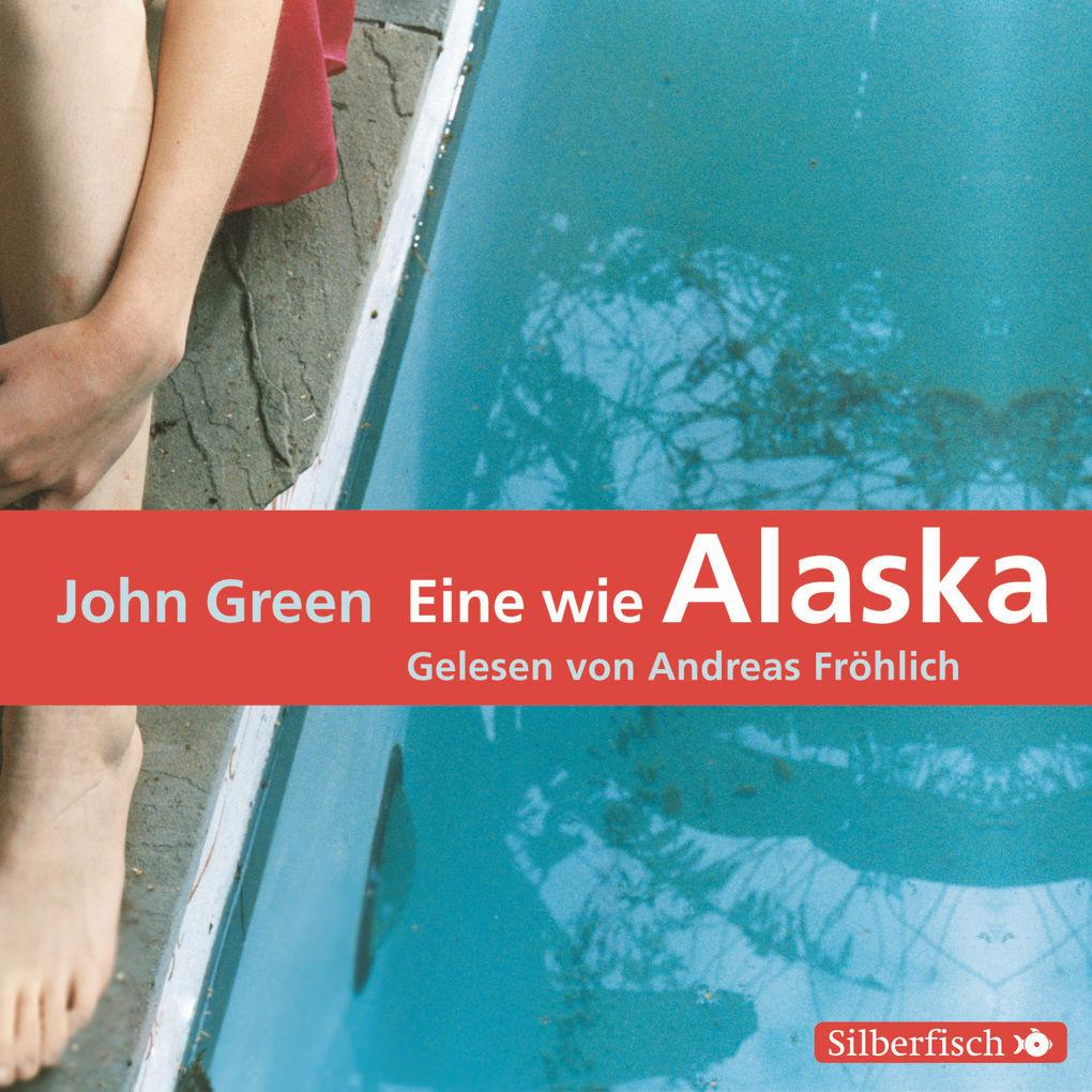 Eine wie Alaska als Hörbuch Download