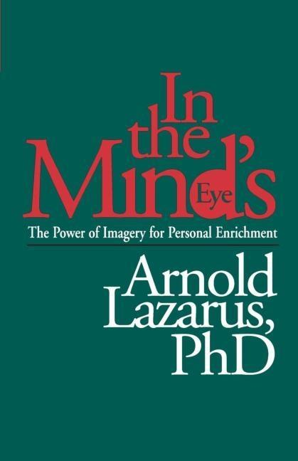 In the Mind's Eye: The Power of Imagery for Personal Enrichment als Taschenbuch
