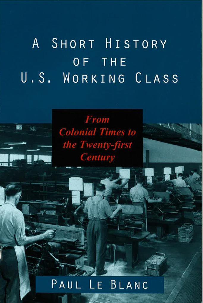 Short History of Us Working Class als Taschenbuch