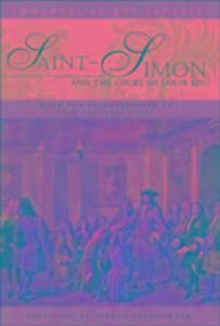Saint-Simon and the Court of Louis XIV als Buch