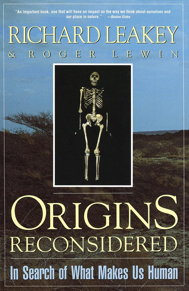 Origins Reconsidered: In Search of What Makes Us Human als Taschenbuch