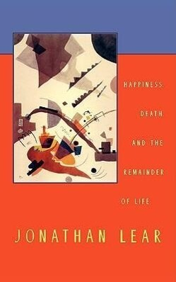 Happiness, Death, and the Remainder of Life als Buch