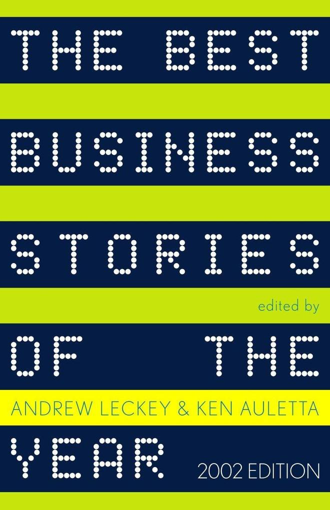 The Best Business Stories of the Year: 2002 Edition als Taschenbuch