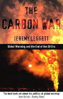 Carbon War: Global Warming and the End of the Oil Era als Taschenbuch