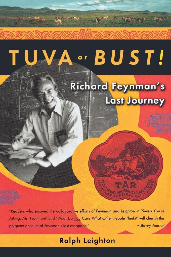 Tuva or Bust! Richard Feynman's Last Journey als Taschenbuch