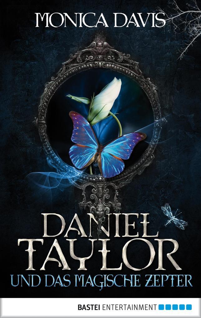 Daniel Taylor 3 und das magische Zepter