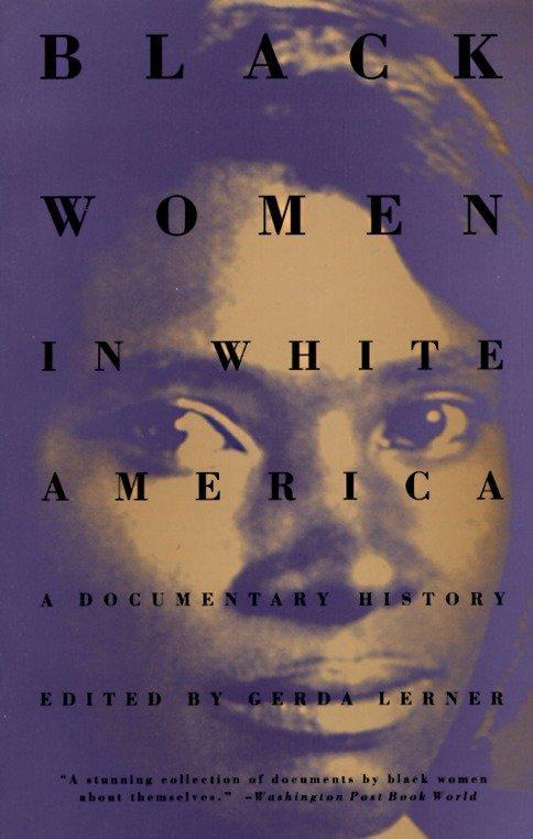 Black Women in White America: A Documentary History als Taschenbuch