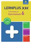 Lernplus XXL - Trainingsbuch Gymnasium. 6. Schuljahr