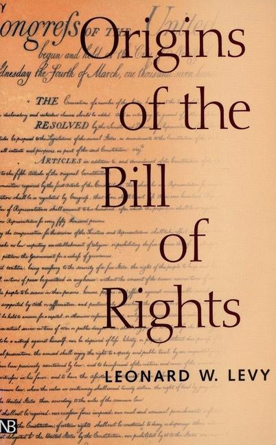 Origins of the Bill of Rights als Buch