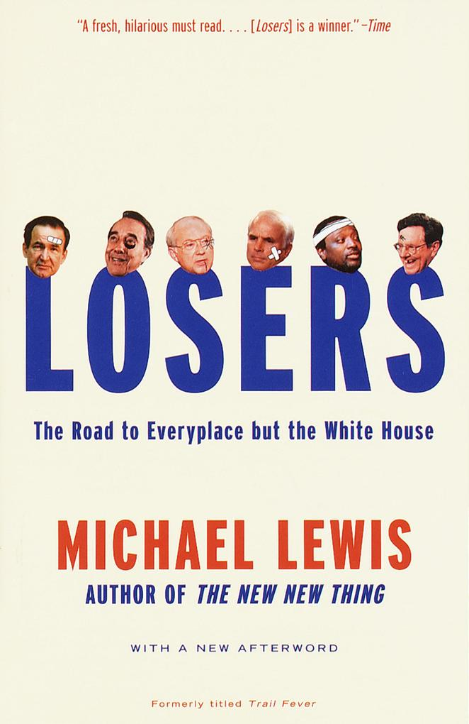 Losers: The Road to Everyplace But the White House als Taschenbuch