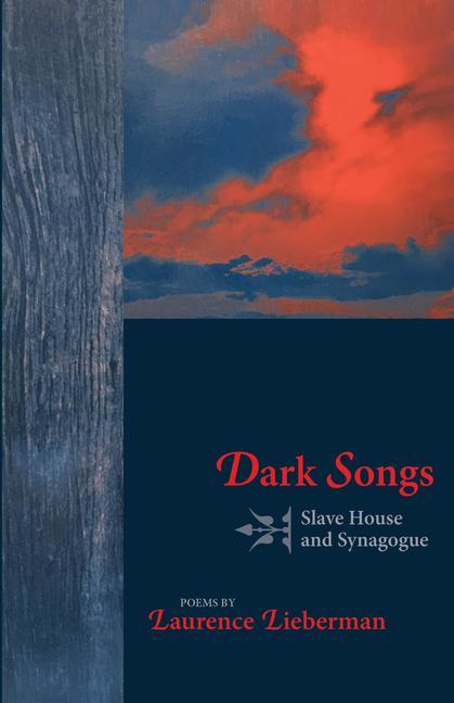 Dark Songs: Slavehouse and Synagogue als Taschenbuch