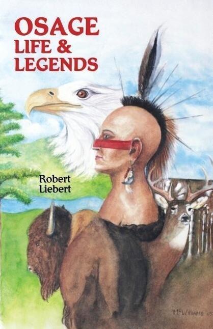 Osage Life and Legends als Taschenbuch
