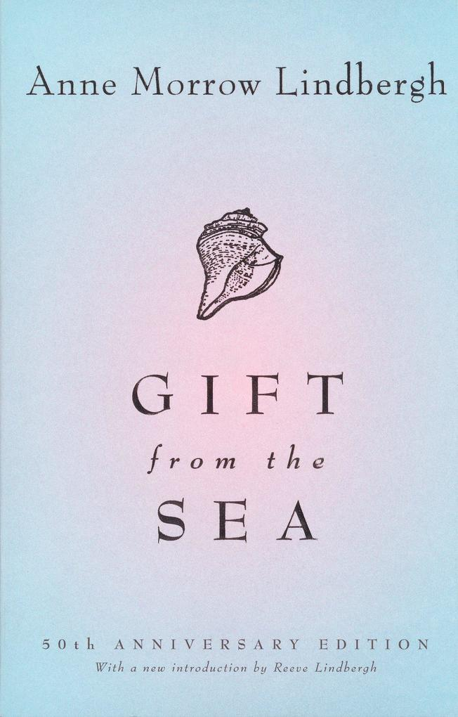 Gift from the Sea: 50th-Anniversary Edition als Taschenbuch