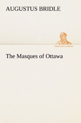 The Masques of Ottawa als Buch