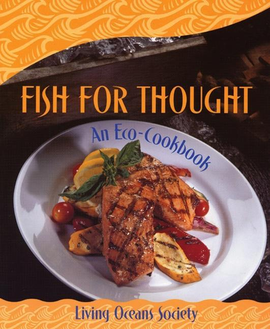 Fish for Thought: An Eco-Cookbook als Taschenbuch