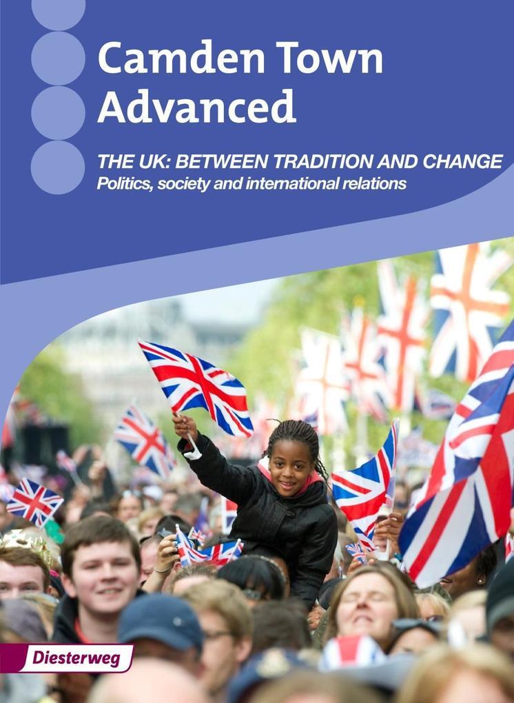 Camden Town Advanced. UK: Themenheft als Buch von Stephanie Clausen, Pamela Hanus, Christoph Reuter, Mirja Schnoor, Christian Seydel