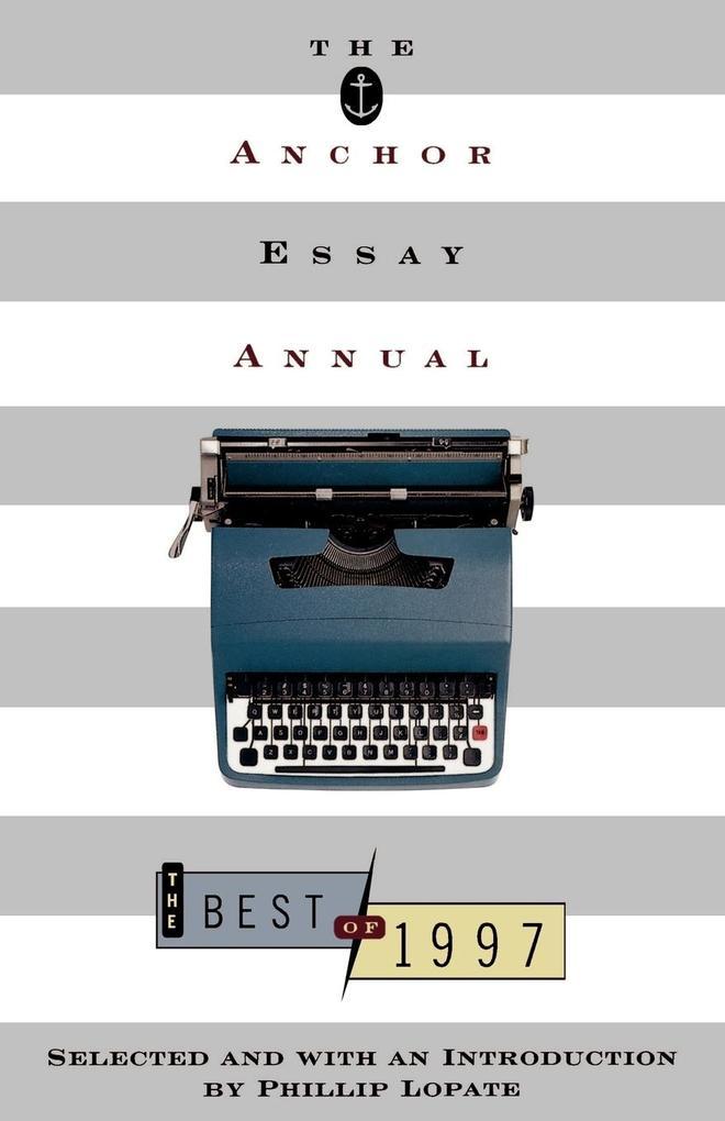 The Anchor Essay Annual als Taschenbuch