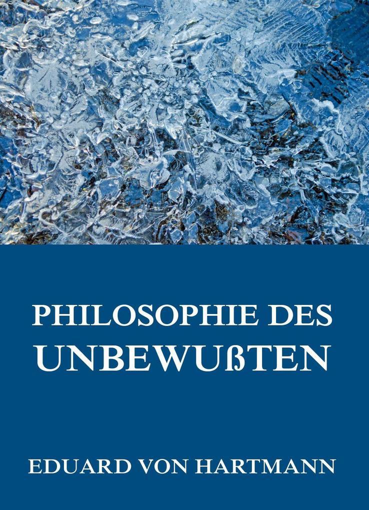 Philosophie des Unbewußten als eBook