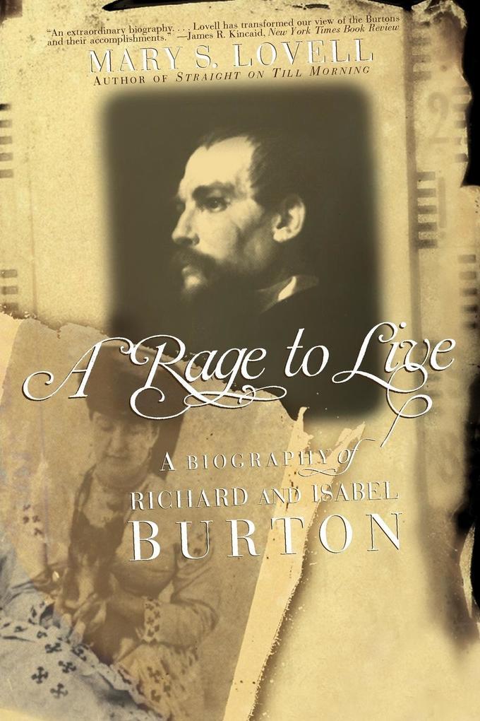 A Rage to Live: A Biography of Richard and Isabel Burton als Taschenbuch