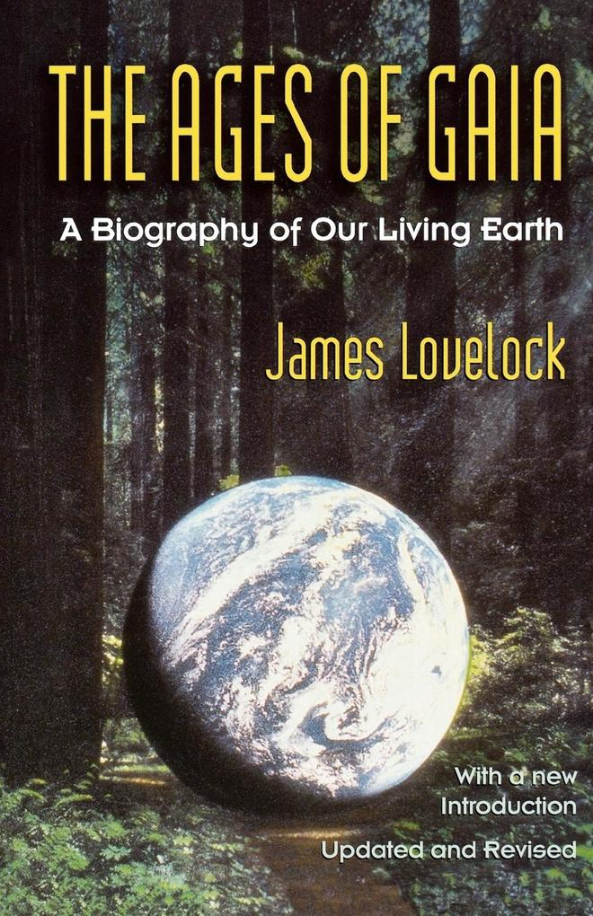 Ages of Gaia: A Biography of Our Living Earth als Taschenbuch