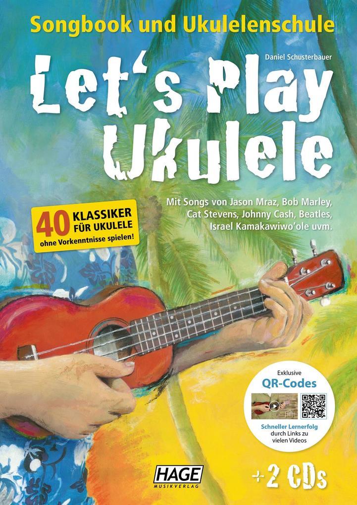 Let's Play Ukulele mit 2 CDs + DVD als Buch von Daniel Schusterbauer