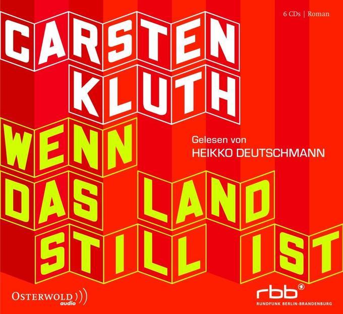 Wenn das Land still ist als Hörbuch CD von Carsten Kluth