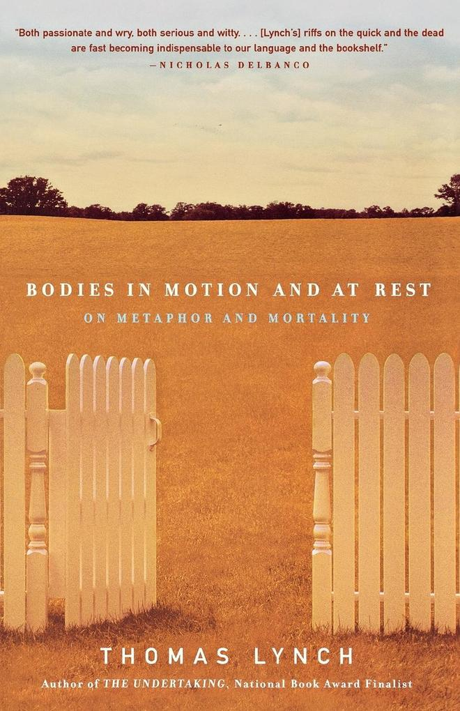 Bodies in Motion and at Rest: On Metaphor and Mortality als Taschenbuch