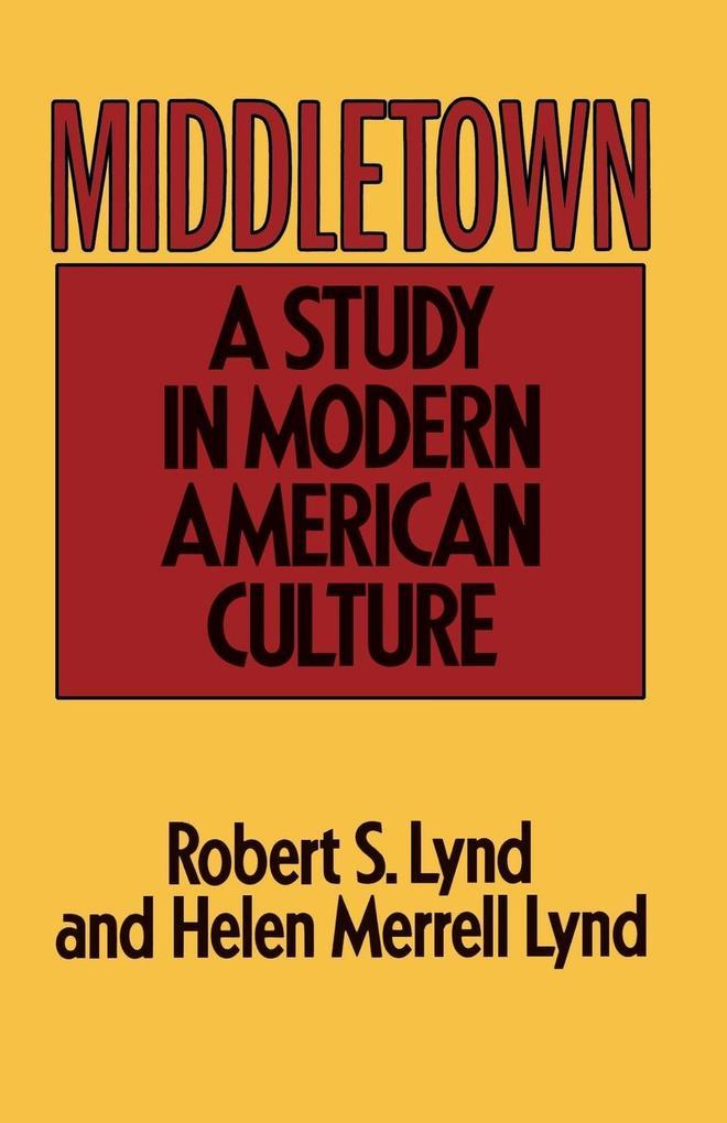 Middletown: A Study in Modern American Culture als Taschenbuch