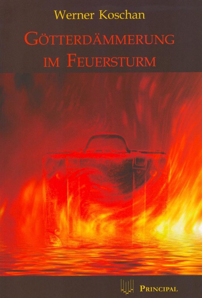 Götterdämmerung im Feuersturm als eBook