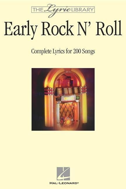 Early Rock 'n Roll: Complete Lyrics for 200 Songs als Taschenbuch