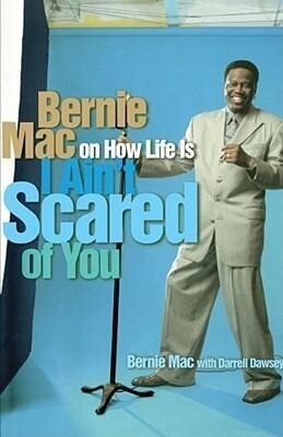 I Ain't Scared of You: Bernie Mac on How Life Is als Taschenbuch